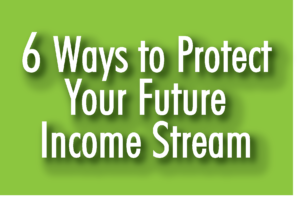 6 ways to protect future income