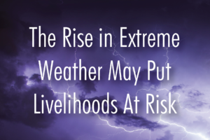 SALARYGAP Partners Discusses How the Rise in Extreme Weather May Put Livelihoods at Risk